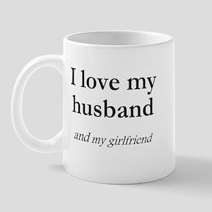 Husband/my girlfriend Mug