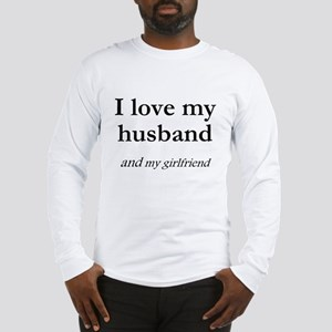 Husband/my girlfriend Long Sleeve T-Shirt