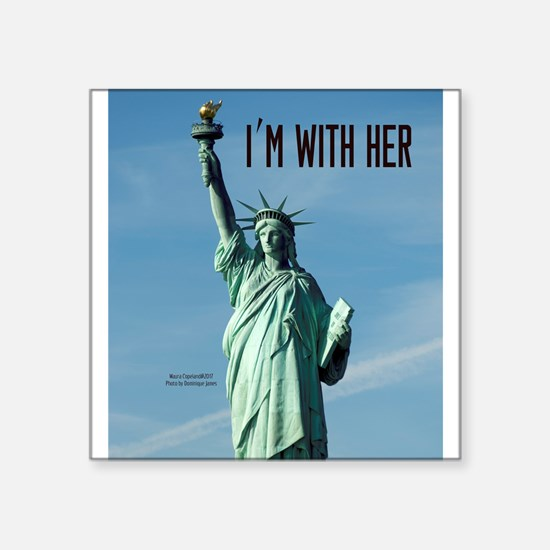 """Women's Marches–I'm With He Square Sticker 3"""" x 3"""""""