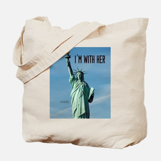 Women's Marches–I'm With Her Lady Liberty Tote Bag
