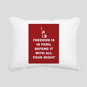 Freedom Is In Peril Rectangular Canvas Pillow