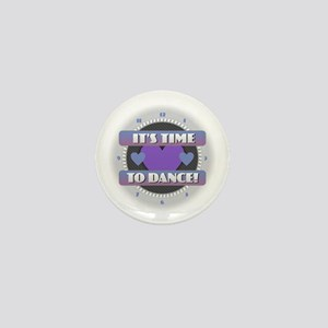 It's Time to Dance Mini Button