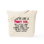 Pinky Toe Tote Bag