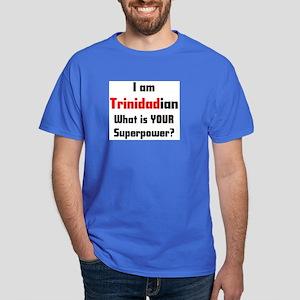 i am trinidadian Dark T-Shirt