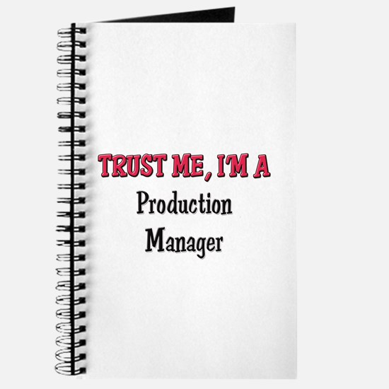Trust Me I'm a Production Manager Journal