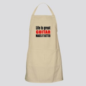Life Is Great Guitar Makes It Better Apron