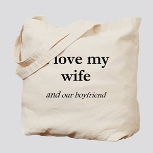 Wife/our boyfriend Tote Bag