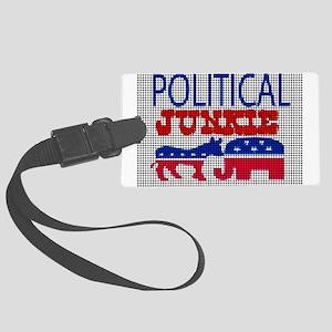 POLITICAL JUNKIE Large Luggage Tag