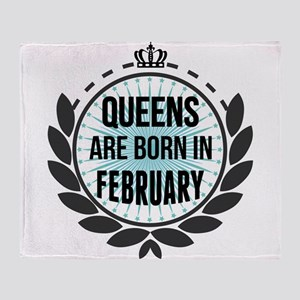 Queens Are Born In February Throw Blanket