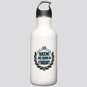 Queens Are Born In February Water Bottle