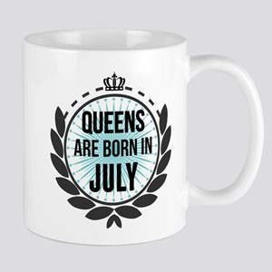 Queens Are Born In July Mugs