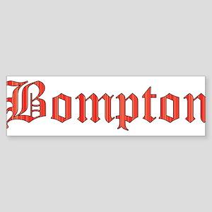 Bompton Bumper Sticker