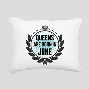 Queens Are Born In June Rectangular Canvas Pillow