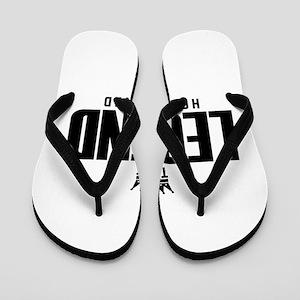 The Legend Has Retired Flip Flops