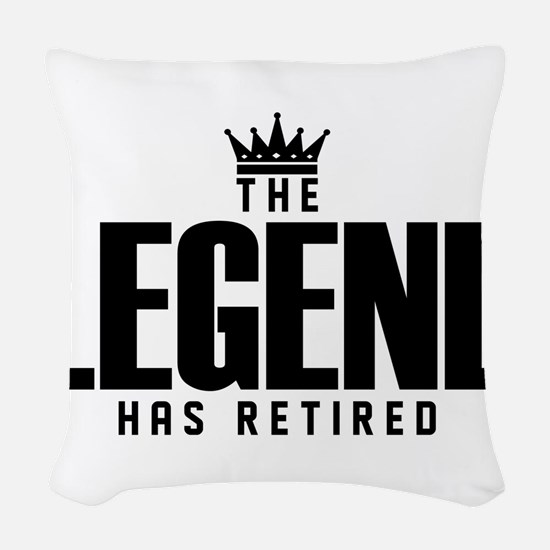 The Legend Has Retired Woven Throw Pillow
