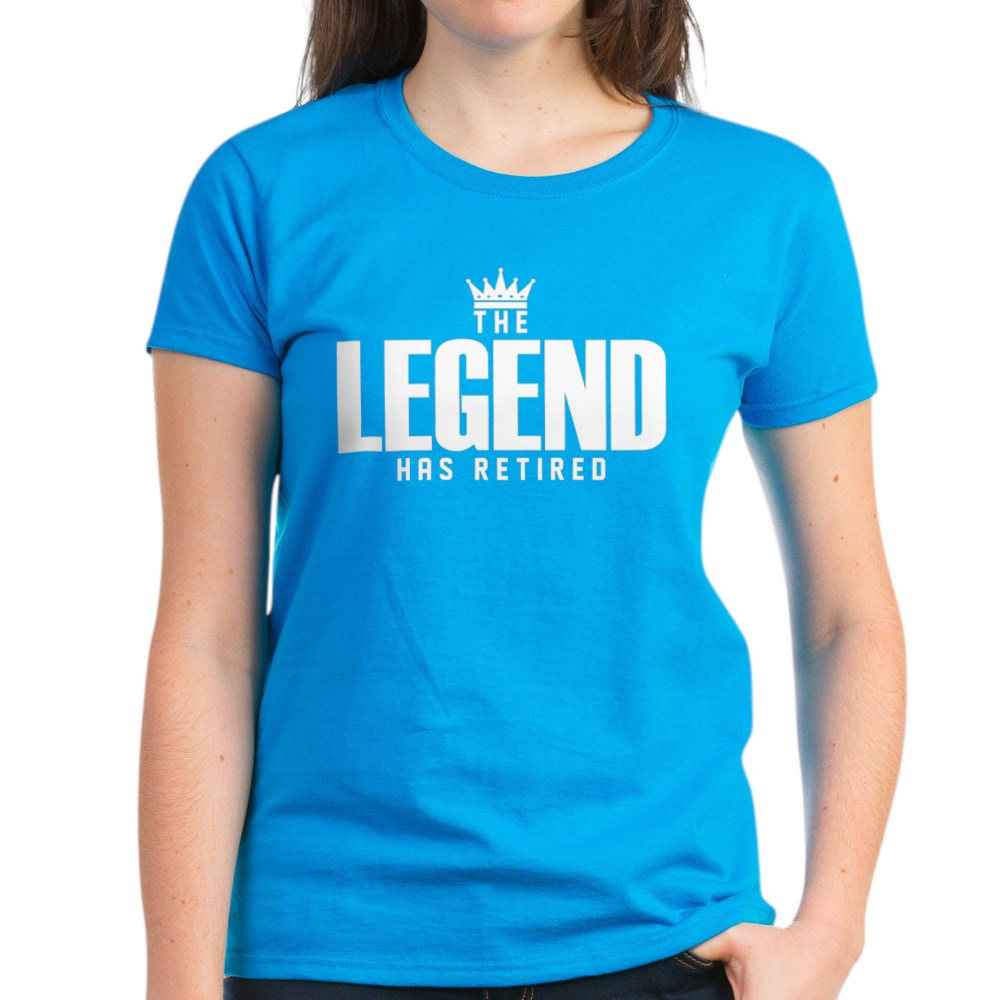 CafePress-The-Legend-Has-Retired-T-Shirt-Women-039-s-Cotton-T-Shirt-2038190499 thumbnail 49