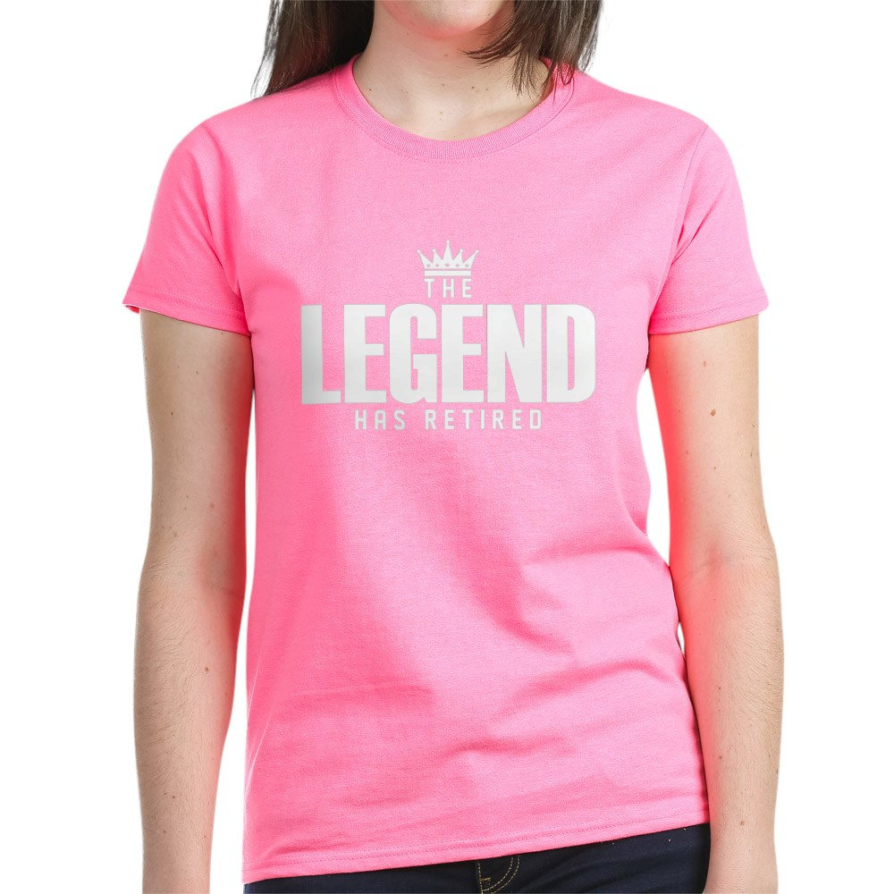 CafePress-The-Legend-Has-Retired-T-Shirt-Women-039-s-Cotton-T-Shirt-2038190499 thumbnail 29
