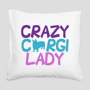 Crazy Corgi Lady Square Canvas Pillow