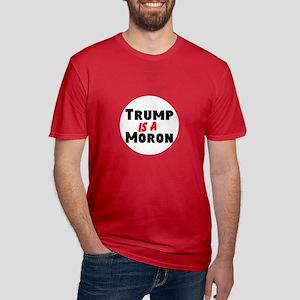 Trump is a moron T-Shirt