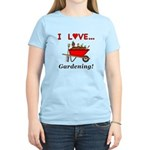 I Love Gardening Women's Light T-Shirt