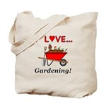 I Love Gardening Tote Bag
