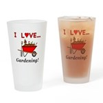 I Love Gardening Drinking Glass