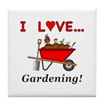 I Love Gardening Tile Coaster