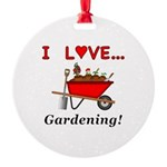 I Love Gardening Round Ornament