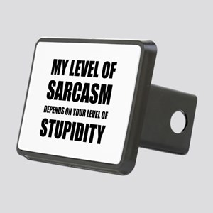 Sarcasm Depends On Stupidity Hitch Cover