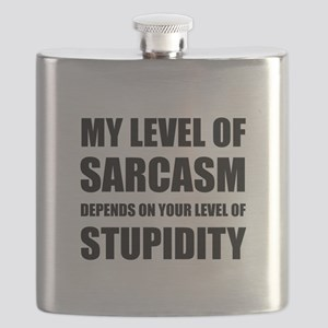 Sarcasm Depends On Stupidity Flask