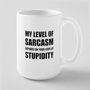 Sarcasm Depends On Stupidity Mugs