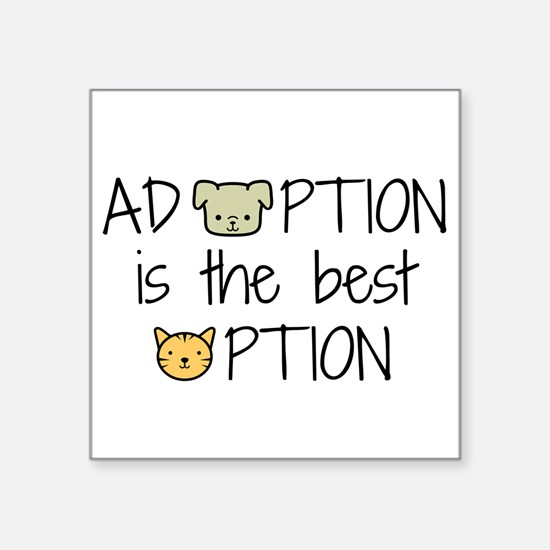 Adoption: Best Option Sticker
