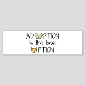 Adoption: Best Option Bumper Sticker