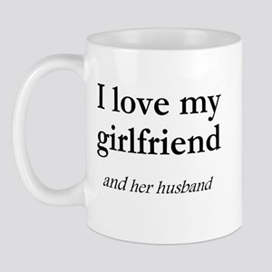Girlfriend/her husband Mug