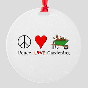 Peace Love Gardening Round Ornament