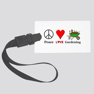 Peace Love Gardening Large Luggage Tag