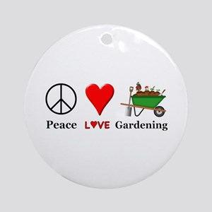 Peace Love Gardening Round Ornament