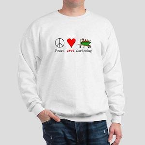 Peace Love Gardening Sweatshirt