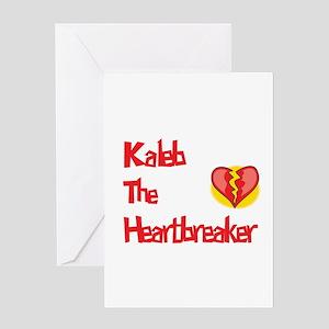 Kaleb the Heartbreaker Greeting Card