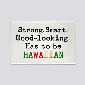 be hawaiian Rectangle Magnet