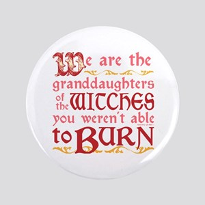 Granddaughters of Witches Button