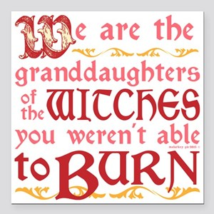 "Granddaughters of Witche Square Car Magnet 3"" x 3"""