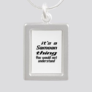 It Is Samoan Thing You W Silver Portrait Necklace