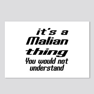 It Is Malian Thing You Wo Postcards (Package of 8)