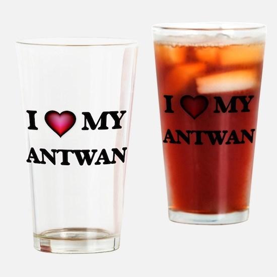 I love Antwan Drinking Glass