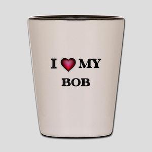 I love Bob Shot Glass