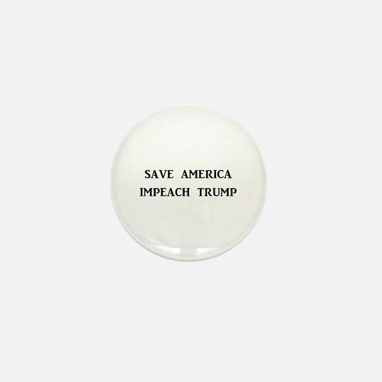 SAVE AMERICA, IMPEACH TRUMP Mini Button