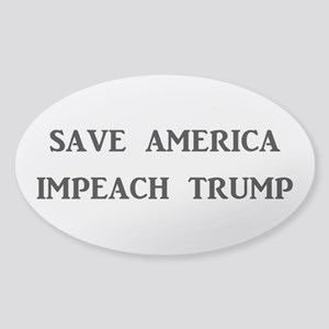 SAVE AMERICA, IMPEACH TRUMP Sticker (Oval)