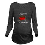 Organic Gardener Long Sleeve Maternity T-Shirt