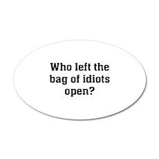 Bag Of Idiots 22x14 Oval Wall Peel